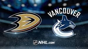 2- Ducks vs Canucks
